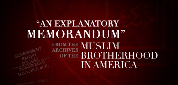 An Explanatory Memorandum From the Archives of the Muslim Brotherhood in America