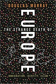 Strange Death of Europe by Douglas Murray