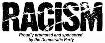 Democrats are the party of racism